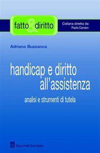 Foto Cover di Handicap e diritto all'assistenza. Analisi e strumenti di tutela, Libro di Adriano Buzzanca, edito da Giuffrè