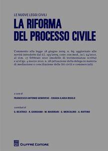 Foto Cover di La riforma del processo civile, Libro di  edito da Giuffrè