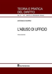 Libro L' abuso di ufficio Antonio D'Avirro