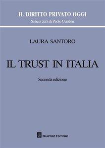Foto Cover di Il trust in Italia, Libro di Laura Santoro, edito da Giuffrè