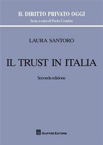 Libro Il trust in Italia Laura Santoro