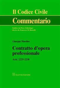 Libro Contratto d'opera professionale. Artt. 2229-2238 Giuseppe Musolino
