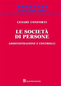 Libro Le società di persone. Amministrazione e controlli Cesare Conforti