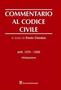 Commentario al codice civile. Artt. 1173-1320: Obbligazioni