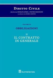 Camfeed.it Diritto civile. Vol. 3\2: Obbligazioni. Il contratto in generale. Image