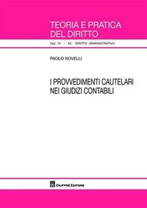 Libro I provvedimenti cautelari nei giudizi contabili Paolo Novelli