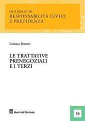 Le trattative prenegoziali e i terzi
