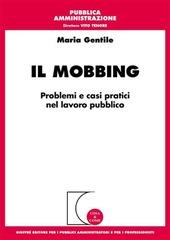Il mobbing. Problemi e casi pratici nel lavoro pubblico