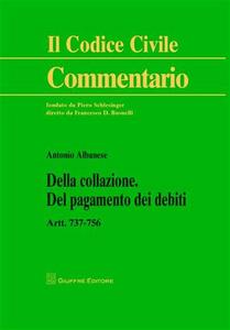 Libro Della collazione. Del pagamento dei debiti Antonio Albanese