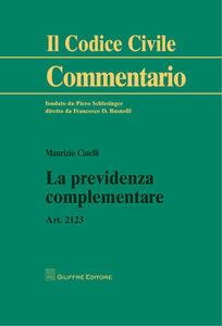 Foto Cover di La previdenza complementare. Art. 2123, Libro di Maurizio Cinelli, edito da Giuffrè