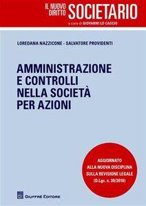 Libro Amministrazione e controlli nella società per azioni Loredana Nazzicone , Salvatore Providenti