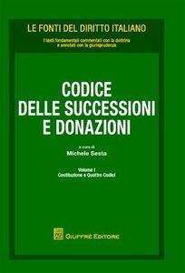 Foto Cover di Codice delle successioni e donazioni. Vol. 1: Costituzione e quattro codici., Libro di  edito da Giuffrè