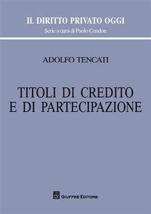 Libro Titoli di credito e di partecipazione Adolfo Tencati