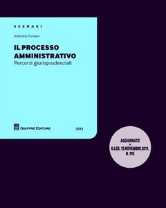 Libro Il processo amministrtivo. Percorsi giurisprudenziali Antonino Corsaro