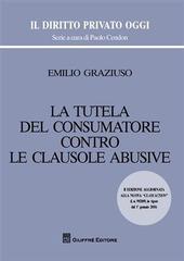 La tutela del consumatore contro le clausole abusive