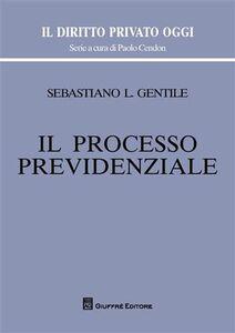 Libro Il processo previdenziale Sebastiano Gentile