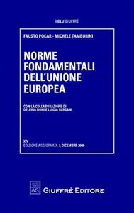Libro Norme fondamenti dell'Unione europea Fausto Pocar , Michele Tamburini
