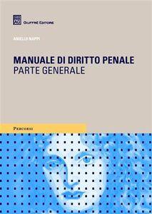 Libro Manuale di diritto penale. Parte generale Aniello Nappi