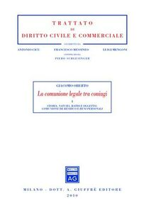 Foto Cover di La comunione legale tra coniugi, Libro di Giacomo Oberto, edito da Giuffrè