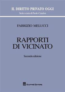 Foto Cover di Rapporti di vicinato, Libro di Fabrizio Melucci, edito da Giuffrè