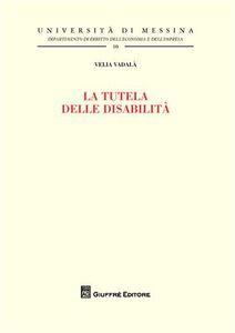 Libro La tutela delle disabilità Velia Vadalà
