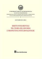 Diritti fondamentali tra teorie del discorso e prospettive istituzionalistiche