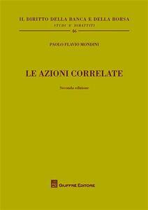 Libro Le azioni correlate Paolo F. Mondini