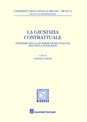 La giustizia contrattuale. Itinerari della giurisprudenza italiana tra otto e novecento