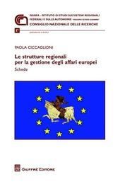 Le strutture regionali per la gestione degli affari europei. Schede