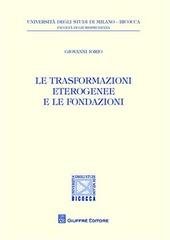 Le trasformazioni eterogenee e le fondazioni