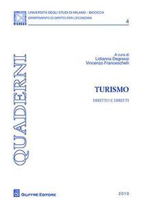 Foto Cover di Turismo. Diritto e diritti, Libro di  edito da Giuffrè