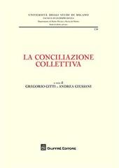 La conciliazione collettiva