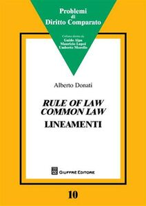Libro Rule of law common law. Lineamenti Alberto Donati