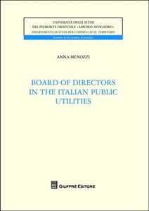 Libro Board of directors in the italian utilities Anna Menozzi