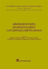 Armonizzazione europea dei servizi di pagamento e attuazione della direttiva 2007/64/CE