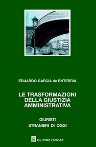 Libro Le trasformazioni della giustizia amministrativa Eduardo García de Enterría