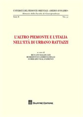L' altro Piemonte e l'Italia nell'età di Urbano Rattazzi