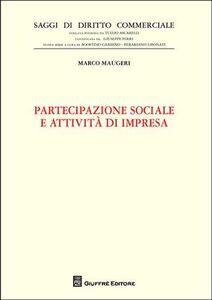 Libro Partecipazione sociale e attività di impresa Marco Maugeri