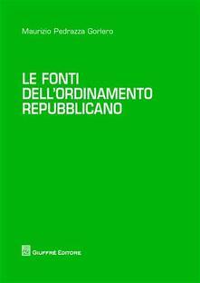 Listadelpopolo.it Le fonti dell'ordinamento repubblicano Image