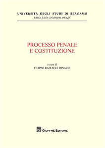 Libro Processo penale e Costituzione