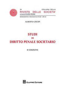 Foto Cover di Studi di diritto penale societario, Libro di Alberto Crespi, edito da Giuffrè