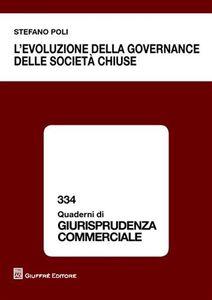 Libro L' evoluzione della governance delle società chiuse Stefano Poli
