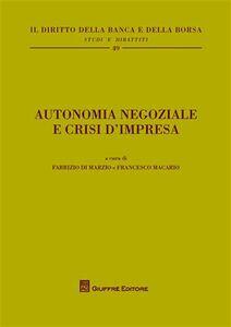 Libro Autonomia negoziale e crisi d'impresa