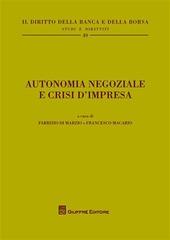 Autonomia negoziale e crisi d'impresa