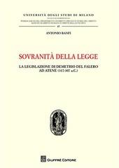 Sovranità della legge. La legislazione di Demetrio del Falero ad Atene (317-307 a. C.)