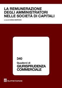 Libro La remunerazioni degli amministratori nelle società di capitali. Atti del Convegno (Napoli, 15 dicembre 2008)