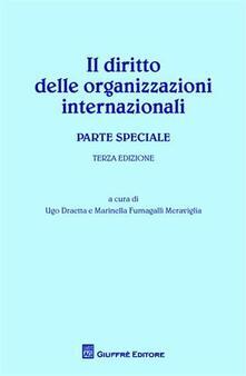 Ristorantezintonio.it Il diritto delle organizzazioni internazionali. Parte speciale Image