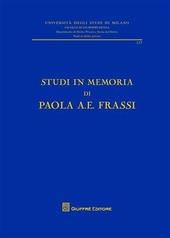 Studi in memoria di Paola A. E. Frassi