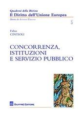 Concorrenza, istituzioni e servizio pubblico