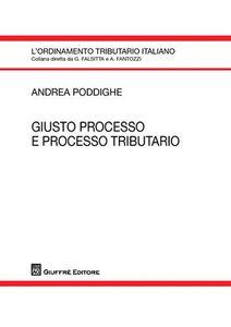 Libro Giusto processo e processo tributario Andrea Poddighe